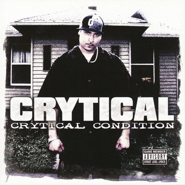 "Crytical - ""Crytical Condition"" (2005)"