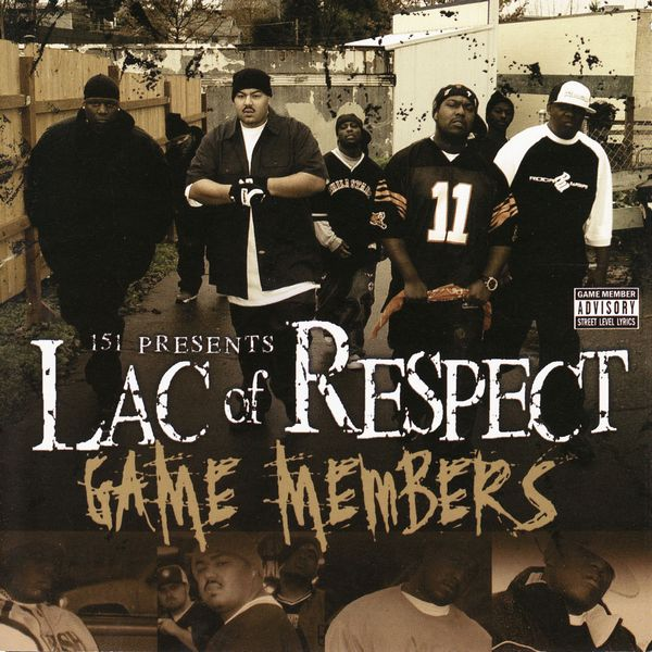 "Lac of Respect - ""Game Members"" (2004)"