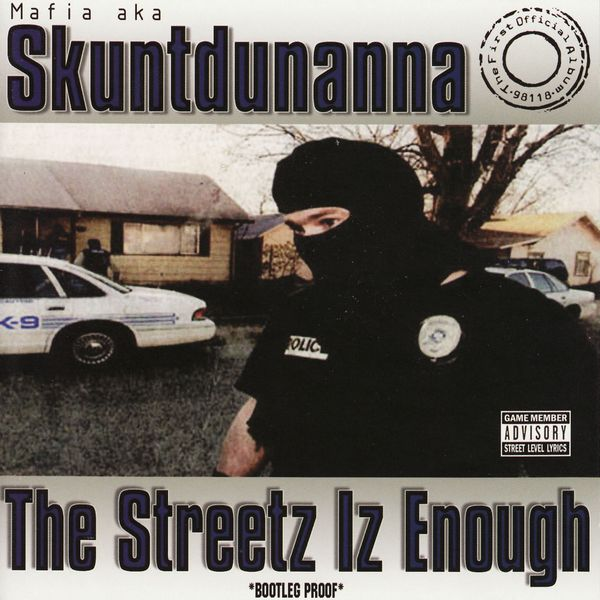 Skuntdunanna aka Mafia - &quot;The Streetz Iz Enough&quot; (2003)