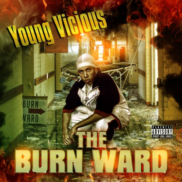 Young Vicious - The Burn Ward (2006)