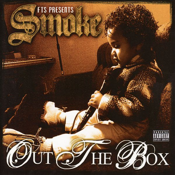 "Smoke of F.T.S. - ""Out the Box"" (2006)"