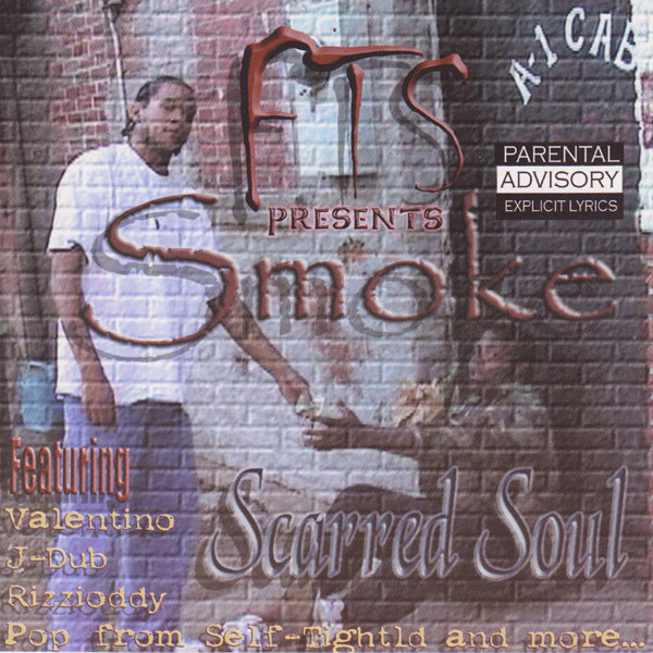 Smoke - &quot;Scarred Soul&quot; - 2003