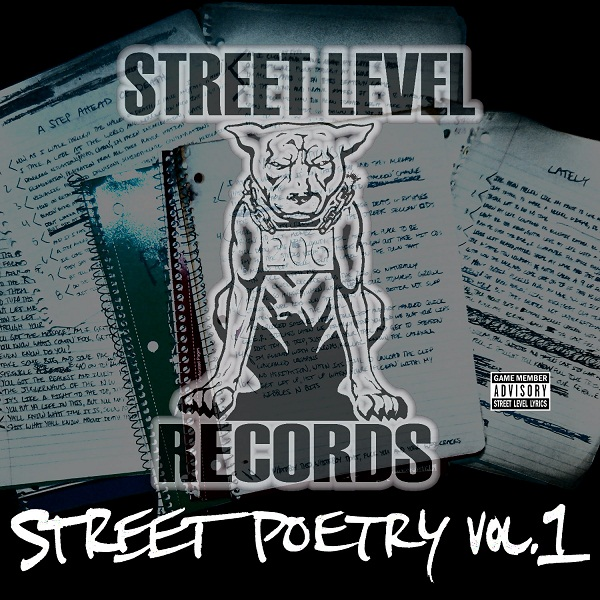 Street Level Records Presents - &quot;Street Poetry Vol. 1&quot;